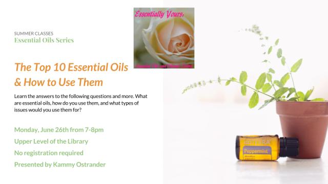 Essential Oils - June 26, 2017