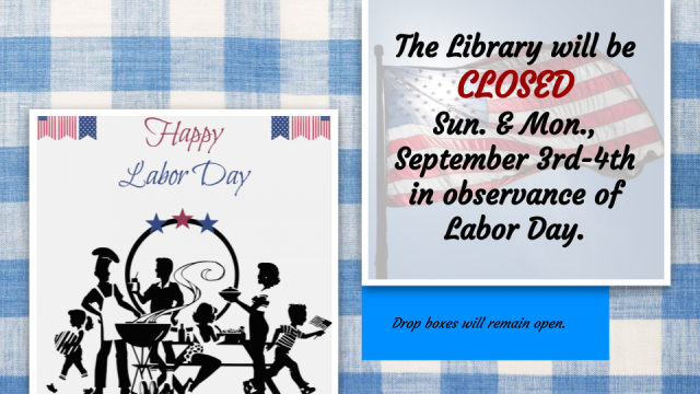 Library Closed - Labor Day - Sep 3-4, 2017.png