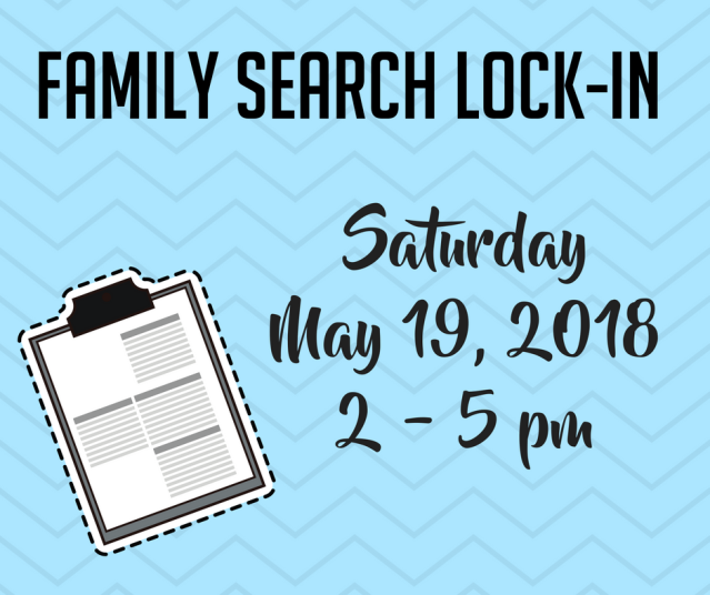Family Search Lock-In - May 19, 2018.png