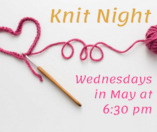 Knit Night - May 2018 MDL